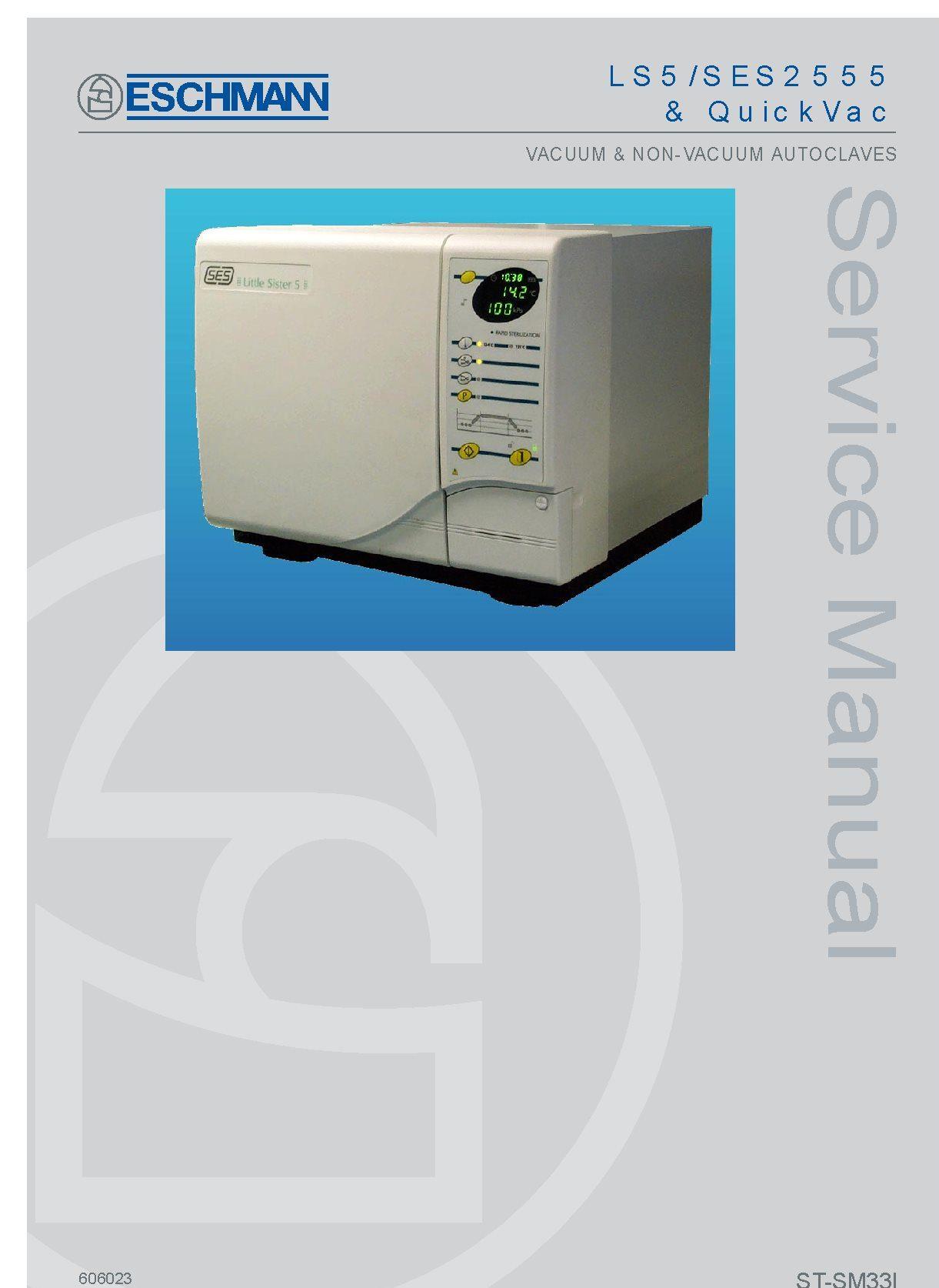 Eschmann Little Sister 5, SES2555, QuickVac Service manual